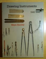 Drawing Instruments 1580-1980 by Maya Hambly 1988 HC DJ