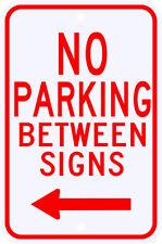 3M Reflective No Parking Between Signs with Left Arrow Municipal Grade 12 x 18
