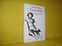 Tournebelle Gaston Bonheur envoi autographe signé la bibliothèque blanche 1967