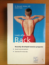 LOOK AFTER YOUR BACK by DR.BERNARD KOLSTER,MD & ASTRID FRANK ~ VIDEO & 90Pg BOOK