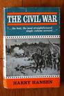 THE CIVIL WAR by Harry Hansen 1962 First Edition HC/DJ Vintage Book
