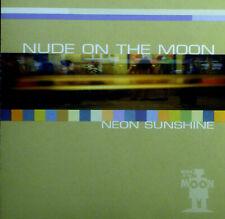 CD Nude on the Moon - Neon Sunshine