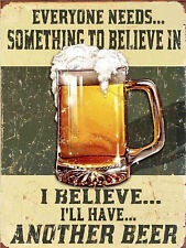 """I Believe Ill Have Another Beer, Retro metal Sign/Plaque, Gift 10"""" x 8"""" Large"""