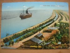VINTAGE POSTCARD EGYPT - ENTRANCE TO THE CANAL - PORT SAID