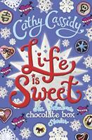 Life is Sweet: A Chocolate Box Short Story Collection by Cassidy, Cathy, NEW Boo