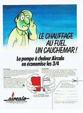 Publicite ADVERTISING 0217 1981 the aircalo heat pump