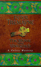 The Monk Who Vanished (A Sister Fidelma Mystery: A Celtic Mystery), By Peter Tre