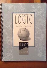 Mars Hill Textbook: Intermediate Logic - Student by James B. Nance
