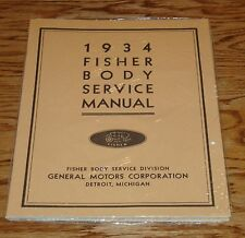 1934 GM Fisher Body Shop Service Manual 34 Buick Chevrolet Chevy