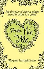 From We to Me, My First Year of Being a Widow Shared in Letters to a Friend (Pap