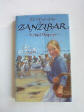 "Michael Morpurgo - ""The Wreck of the Zanzibar"" - A Paperback Book"