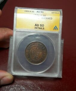 1901-H Honk Kong 1 Cent ANACS AU-5 Cleaned Nice Early Coin!!