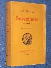 La magie et la Sorcellerie en France Théodore de CAUZONS T. I