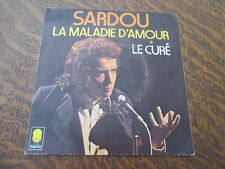 45 Tours Michel Sardou - La maladie d'amour