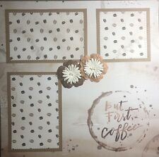 Premade Scrapbook Page 12x12 But First Coffee Friends Family Memories Sewn-Jenn