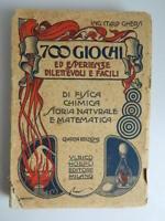 Italo Ghersi 700 Giochi Ed Esperienze Dilettevoli E Facili Hoepli 1925
