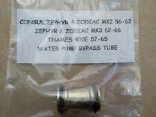 FORD CONSUL ZEPHYR ZODIAC MK2 MK3 THAMES 400E 1956-1966 WATER PUMP BYPASS TUBE