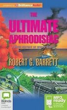 Robert G. BARRETT / The ULTIMATE APHRODISIAC      [ Audiobook ]