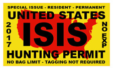 ISIS TERRORIST UNITED STATES AMERICAN 2018 HUNTING PERMIT DECAL BUMPER  STICKER