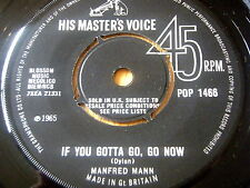 "MANFRED MANN - IF YOU GOTTA GO, GO NOW      7"" VINYL"