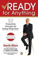 Ready for Anything: 52 Productivity Principles for Getting Things Done by David