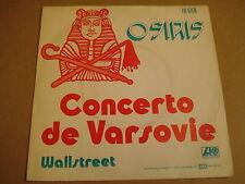 45T SINGLE / OSIRIS - CONCERT DE VARSOVIE / WALLSTREET