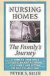 Nursing Homes: The Family's Journey-ExLibrary