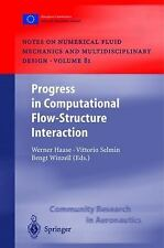 Progress In Computational Flow-Structure Interaction: Results Of The Project ...