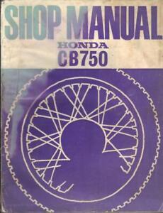 HONDA CB750 K0,K1,K2,K3,K4,K5,K6,K7,F,F1 SOHC 1969-1977 FACTORY WORKSHOP MANUAL