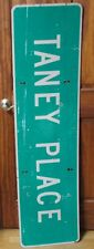Vtg Large Taney Place 60 x 16 Aluminum Street/Road/Traffic Sign 2 Sided S396