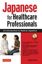 Japanese for Healthcare Professionals: An Introduction to Medical Japanese (Audi