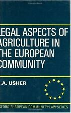 Legal Aspects of Agriculture in the European Community (Oxford's Europ-ExLibrary