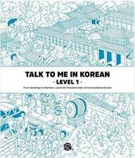 Talk To Me In Korean Level 1 (Downloadable Audio Files Included) Paperback