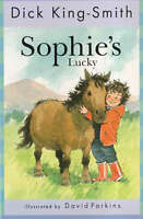 Sophie's Lucky (The Sophie stories), King-Smith, Dick, Very Good Book