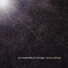 Sirius Calling by The Art Ensemble of Chicago (CD, Nov-2005, Pi Recordings)