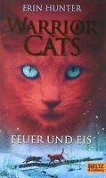 Warrior Cats. Feuer und Eis: I, Band 2 von Hunter, Erin | Buch | Zustand gut