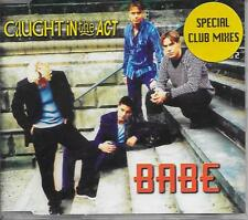 CAUGHT IN THE ACT - Babe (CLUB MIXES) CDM 3TR CD2 Euro House 1997 Zyx Germany