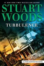 A Stone Barrington Novel Ser.: Turbulence by Stuart Woods (2018, Hardcover)