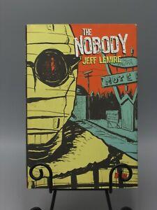 2009 THE NOBODY CHAPTER ONE THE STRANGE MAN'S ARRIVAL JEFF LEMIRE 1ST ED CB305