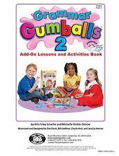 Grammar Gumballs 2 Add On Lessons & Activities Book Super Duper Grammar Skills