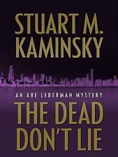 Kaminsky, Stuart M., The Dead Don't Lie (Wheeler Hardcover), Very Good Book