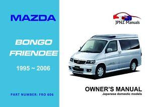 Mazda Bongo '95-'06 English Language Owner's Handbook by JPNZ International Ltd