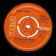 SHELLEY COBURN My Song Of Love For You 7 inch RCA Victor RCA 2447 1974 EX Demo