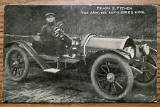 THE ARMLESS AUTO SPEED KING - FRANK E FITHEN - OLD POSTCARD