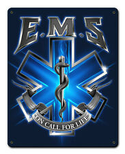 EMS On Call For Life Metal Sign - Hand Made in the USA with American Steel
