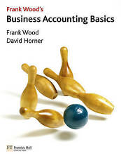 Frank Wood, David Horner, Business Accounting Basics, Very Good Book