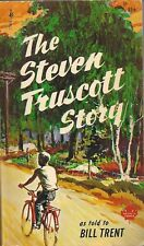 The Steven Truscott Story by Bill Trent