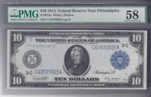 1914 $10 Philadelphia Federal Reserve Note Fr. 915a PMG AU 58 White Mellon