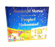 Goodnight Stories from the Life of The Prophet Muhammad (Pbuh) (Hardback)