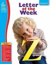 Letter of the Week, Grades Preschool - K Early Years